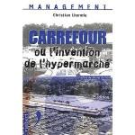 Carrefour ou l'invention de l'hypermarché