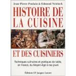Histoire de la cuisine et des cuisiniers Techniques culinaires et pratiques de table, en France, du Moyen-Age à nos jours