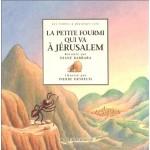 La Petite Fourmi qui va à Jérusalem Un conte du Languedoc