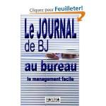Le Journal de BJ au bureau Le Management facile