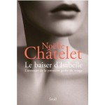 Le baiser d'Isabelle L'aventure de la première greffe du visage