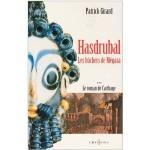Le roman de Carthage t.3 Hasdrubal, les bûchers de Mégara