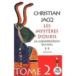 Les Mystères d'Osiris, tome 2 La Conspiration du mal