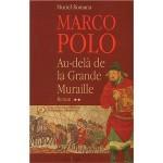 Marco Polo. 2, Au-delà de la Grande Muraille