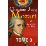 Mozart, Tome 3 Le Frère du Feu