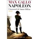 Napoléon, tome 4 L'Immortel de Sainte-Hélène, 1812 - 1821