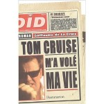 Tom Cruise m'a volé ma vie