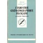 Industrie Cinématographique Française de Antoine Virenque - Livre