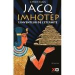 Imhotep : l'inventeur de l'eternite