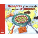 Desserts gourmands venus d'ailleurs - fr