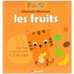 Chamalo decouvre les fruits