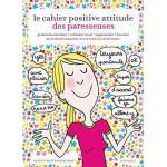 Le cahier de la Positive Attitude fr