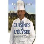 Les cuisines de l'Elysée - Le pâtissier des présidents raconte  fr