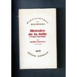 Histoire de la folie à l'âge classique fr