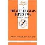 Le théâtre français depuis 1900 fr