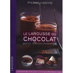 Le Larousse du chocolat - Recettes, techniques et tours de main fr
