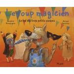 Le loup magicien - Le bal des trois petits cochons -fr