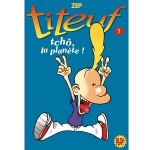 Titeuf 07- tchô, la planète!-fr