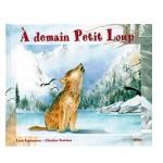 A demain Petit Loup A demain Petite Ourse-fr