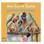 Jean-Lou et Sophie construisent une cabane-fr
