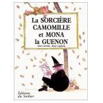 La Sorcière Camomille et Mona la guenon-fr
