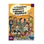 La Troisieme Vengeance de Robert Poutifard-fr