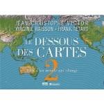 Le Dessous des Cartes - Tome 2, Atlas d'un monde qui change - fr