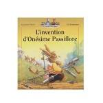 L'invention d'Onesime Passiflore-fr
