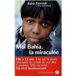 Moi Bahia, la miraculée-fr
