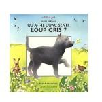 Qu'a-t-il donc senti,Loup gris-fr