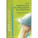 101 Experiences de philosophie quotidienne - fr