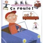 Mes Petites Encyclopedies Larousse - Ca roule - fr