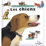 Mes Petites Encyclopedies Larousse - Les chiens -fr