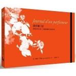 Journal d'un parfumeur  Suivi d'un abrégé d'odeurs - ch