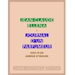 Journal d'un parfumeur Suivi d'un abrégé d'odeurs - fr