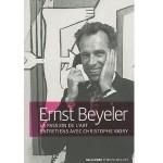 Ernst Beyeler La Passion de l'art - fr