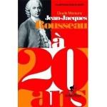 Jean-Jacques Rousseau à 20 ans - Un impétueux désir de liberté - fr