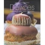 Délices - Sublimes et exquises pâtisseries - fr