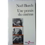 Une Praxis du cinema - fr