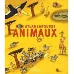 Mon Atlas Larousse des Animaux - fr