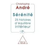 Sérénité 25 histoires d'équilibre intérieur - fr