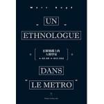Un ethnologue dans le métro - ch
