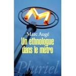 Un ethnologue dans le métro - fr