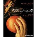 Gourmandise - Histoire d'un péché capital - fr