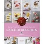Le cours de pâtisserie de l'atelier des Chefs - fr