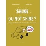 Shine ou not shine - fr