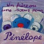 Un frère ou une soeur pour Pénélope - fr