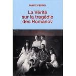 La vérité sur la tragédie des Romanov - fr