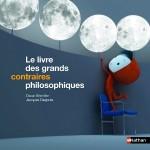 Le livre des grands contraires philosophiques - fr