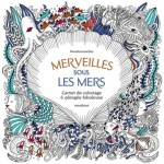 Vingt mille trésors sous la mer - Carnet de coloriage et Chasse au trésor antistress fr